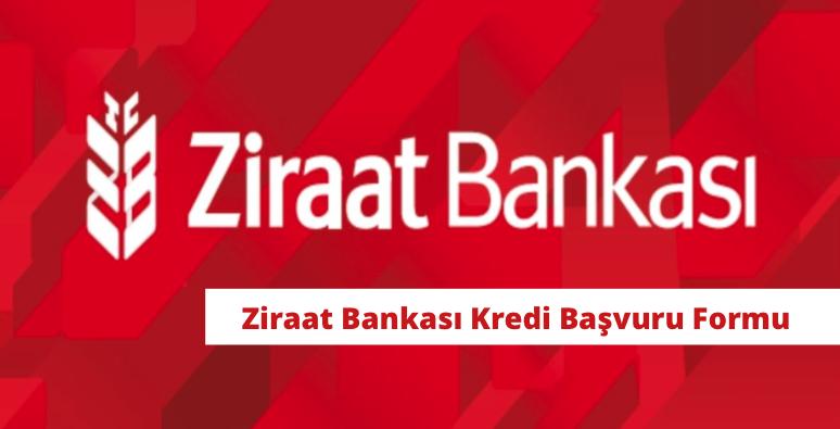 Ziraat Bankası Kredi Başvuru Formu